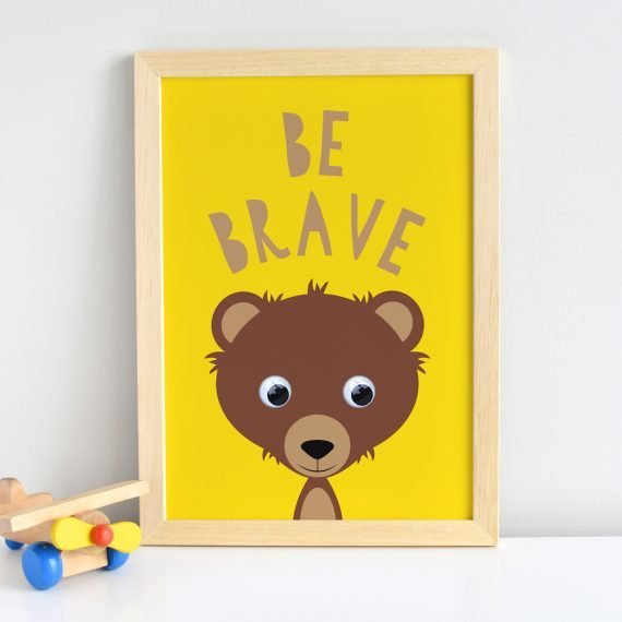 Be Brave Inspirational Quote Bear Print