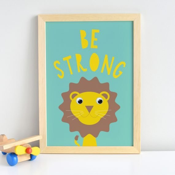 Be Strong Inspirational Quote Lion Print