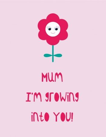 mum-i'm-growing-into-you-mothers-day-card-birthday-card-stripey-cats-flowers